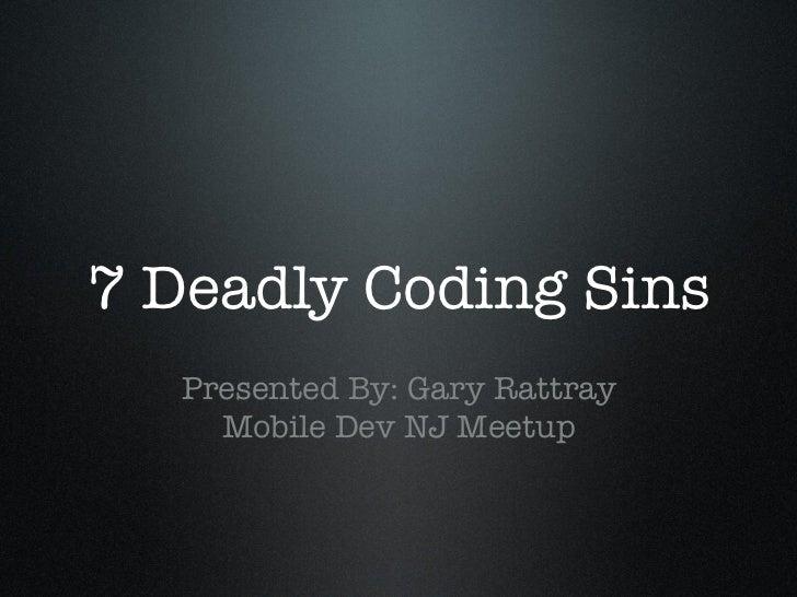 The Seven Deadly Coding Sins Slides