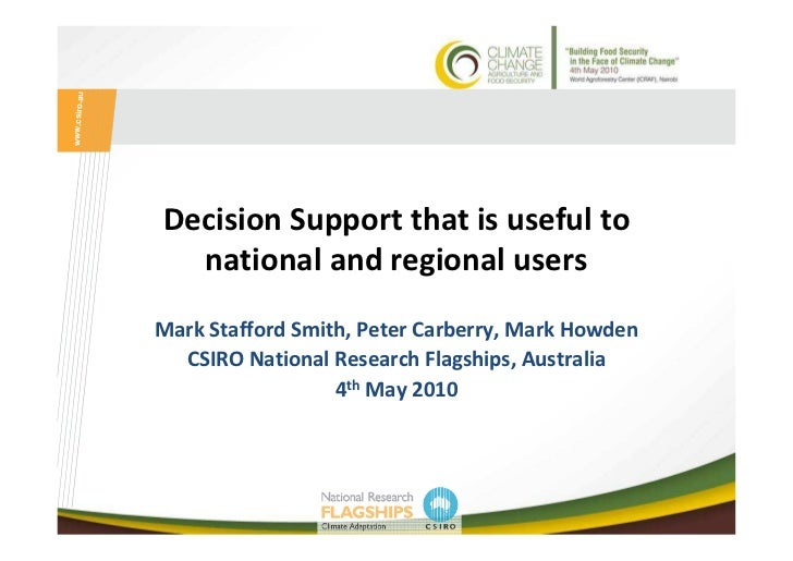 www.csiro.au               Decision Support that is useful to                 national and regional users               Ma...
