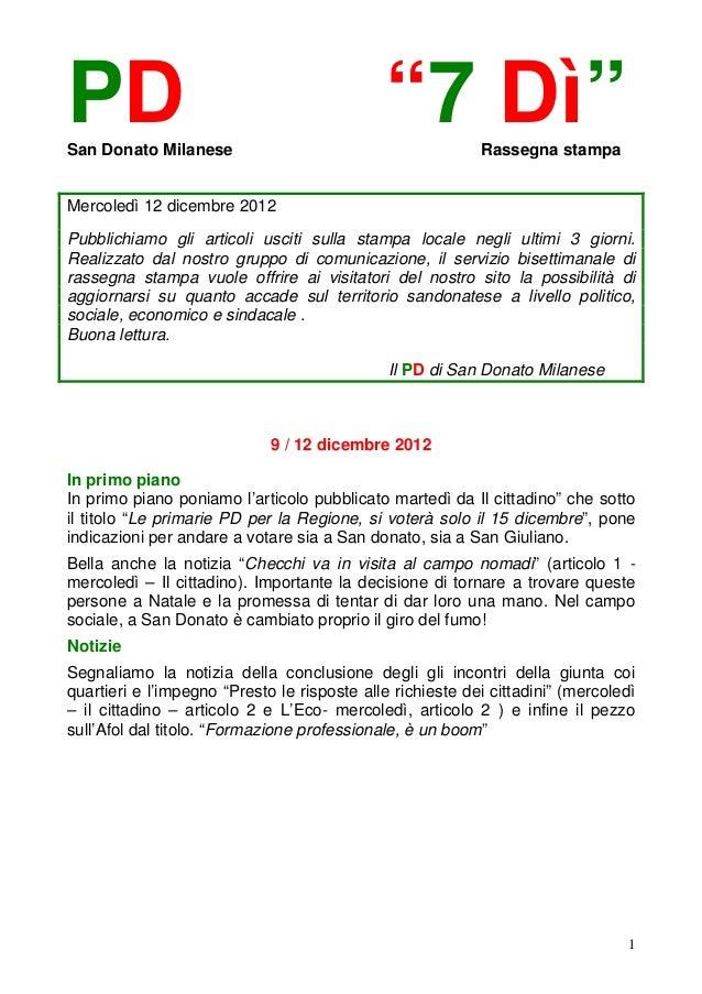 """PDSan Donato Milanese                                             """"7 Dì""""        Rassegna stampaMercoledì 12 dicembre 2012P..."""