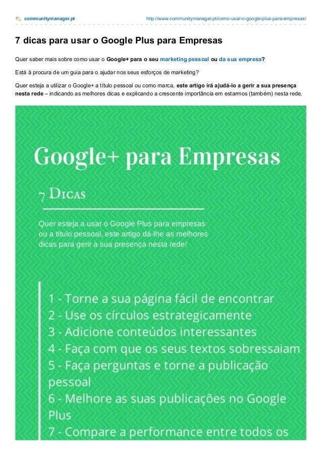 communitymanager.pt http://www.communitymanager.pt/como-usar-o-google-plus-para-empresas/ 7 dicas para usar o Google Plus ...