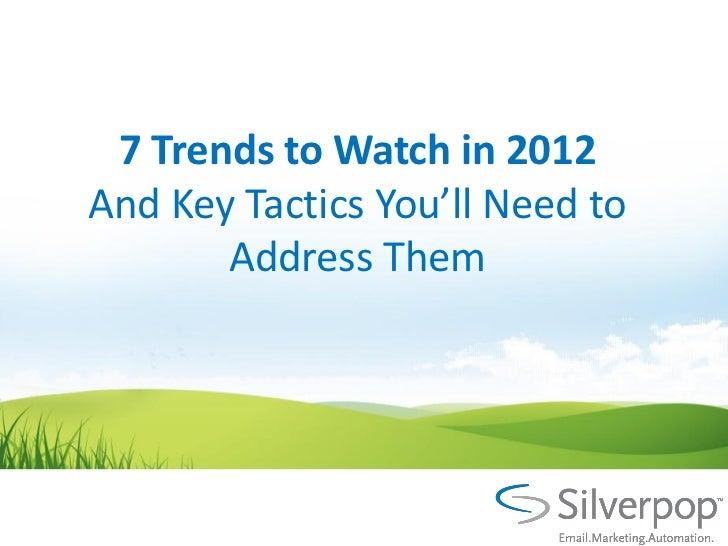 7 digital marketing trends for 2012