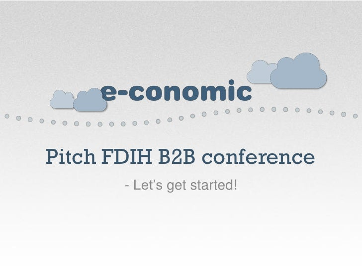 Pitch FDIH B2B conference       - Let's get started!