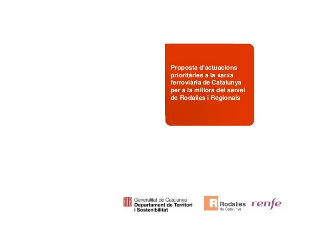 Proposta d'actuacions prioritàries a la xarxa ferroviària de Catalunya per a la millora del servei de Rodalies i Regionals