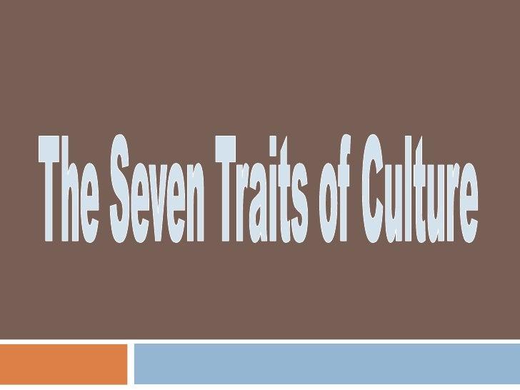 7 Traits of Culture