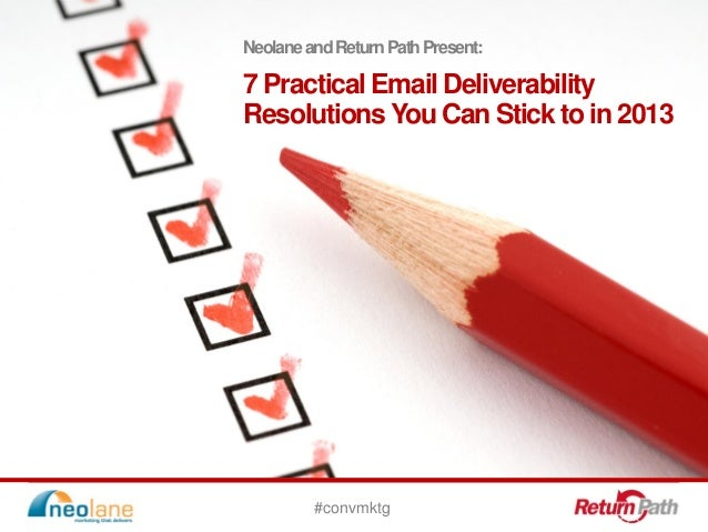 7 Email Deliverability Resolutions You Can Stick to in 2013