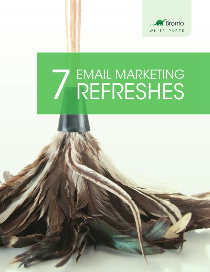 WHITE   PAPER7 REFRESHES  EMAIL MARKETING