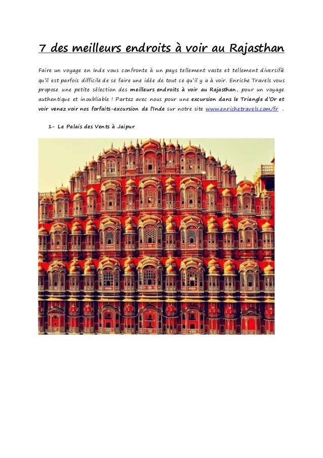 7 des meilleurs endroits à voir au Rajasthan Faire un voyage en Inde vous confronte à un pays tellement vaste et tellement...
