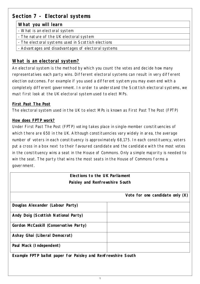 Section 7 - Electoral systems What you will learn -  What is an electoral system The nature of the UK electoral system The...