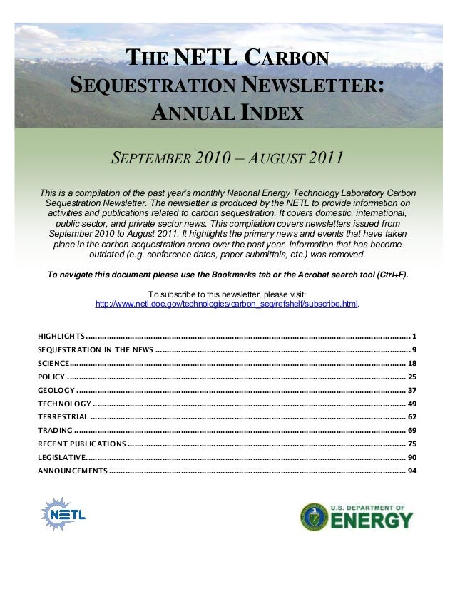 THE NETL CARBON SEQUESTRATION NEWSLETTER: ANNUAL INDEX SEPTEMBER 2010 – AUGUST 2011 This is a compilation of the past year...