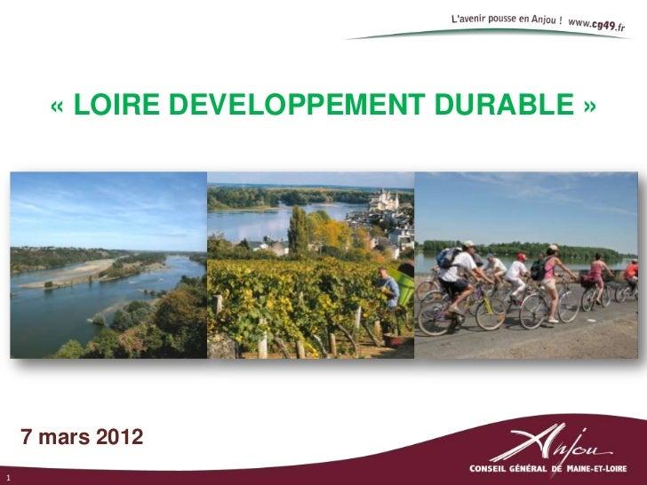 La démarche Loire Développement durable du département Maine-et-Loire