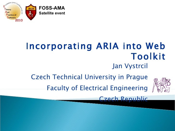Jan Vystrcil Czech Technical University in Prague Faculty of Electrical Engineering Czech Republic Incorporating ARIA into...