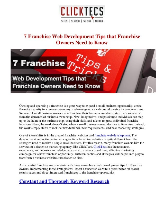 7 Franchise Web Development Tips that Franchise Owners Need to Know Owning and operating a franchise is a great way to exp...