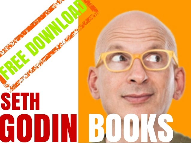 SETH GODIN BOOKS FREE DOWNLOAD