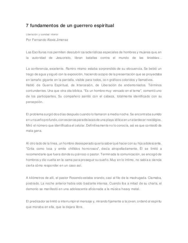 7 fundamentos de un guerrero espiritual Liberación y sanidad interior Por Fernando Alexis Jimenez Las Escrituras nos permi...