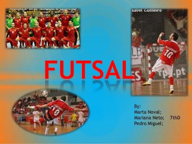 By: Marta Noval; Mariana Neto; 7thD Pedro Miguel;