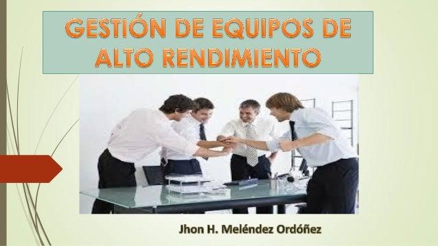 RECOMENDACIONES PARA CREAR UN EQUIPO DE ALTO RENDIMIENTO Fuente: USMP