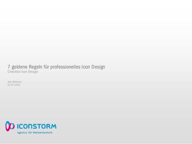 7 goldene Regeln für professionelles Icon Designvon den Machern von IconflowJens Bothmer30.08.2012