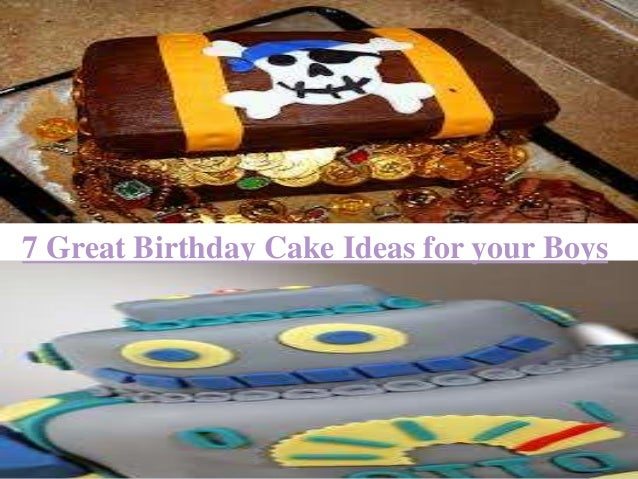 7 Great Birthday Cake Ideas for your Boys
