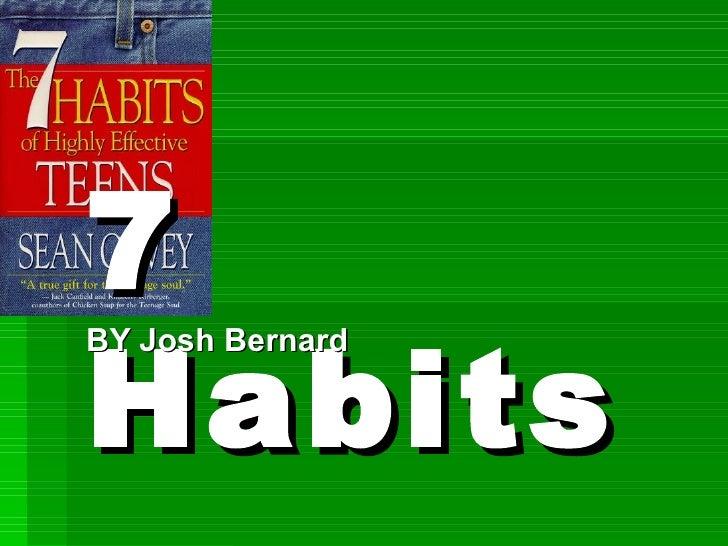 7 Habits BY Josh Bernard