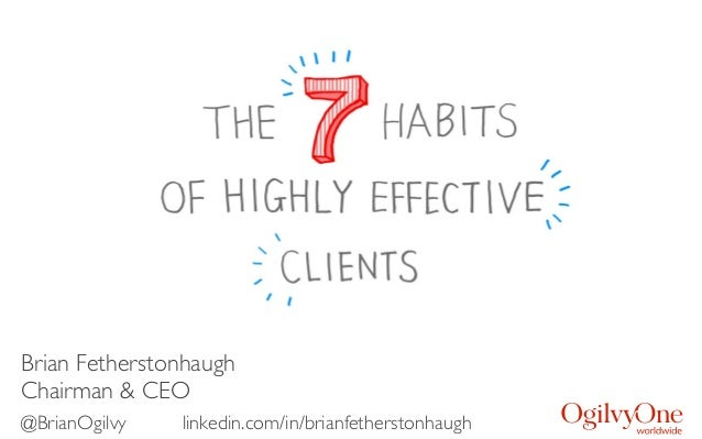 The Seven Habits of Highly Effective Clients