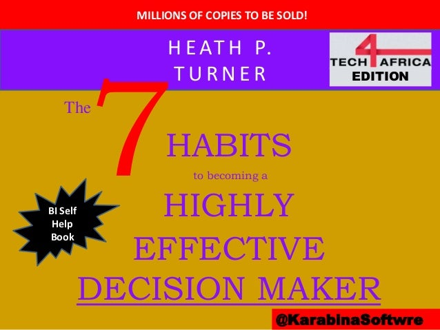 MILLIONS OF COPIES TO BE SOLD! @KarabinaSoftwre The HABITS to becoming a HIGHLY EFFECTIVE DECISION MAKER H E AT H P. T U R...