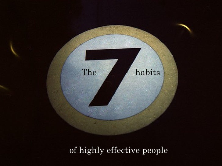 7habits of Highly Effective people