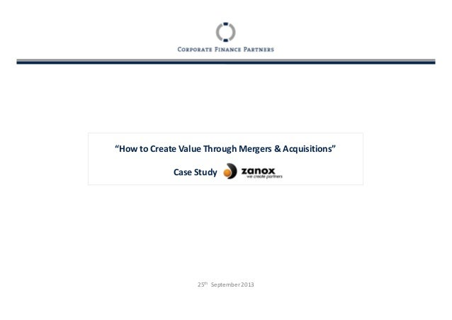 How to Create Value Through Mergers & Acquisitions