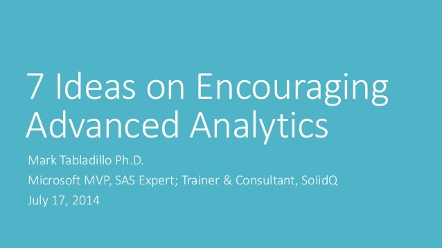 7 ideas on encouraging advanced analytics