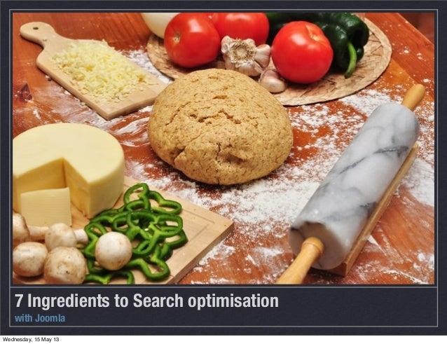 7 ingredients to search engine optimisation (SEO) for Joomla
