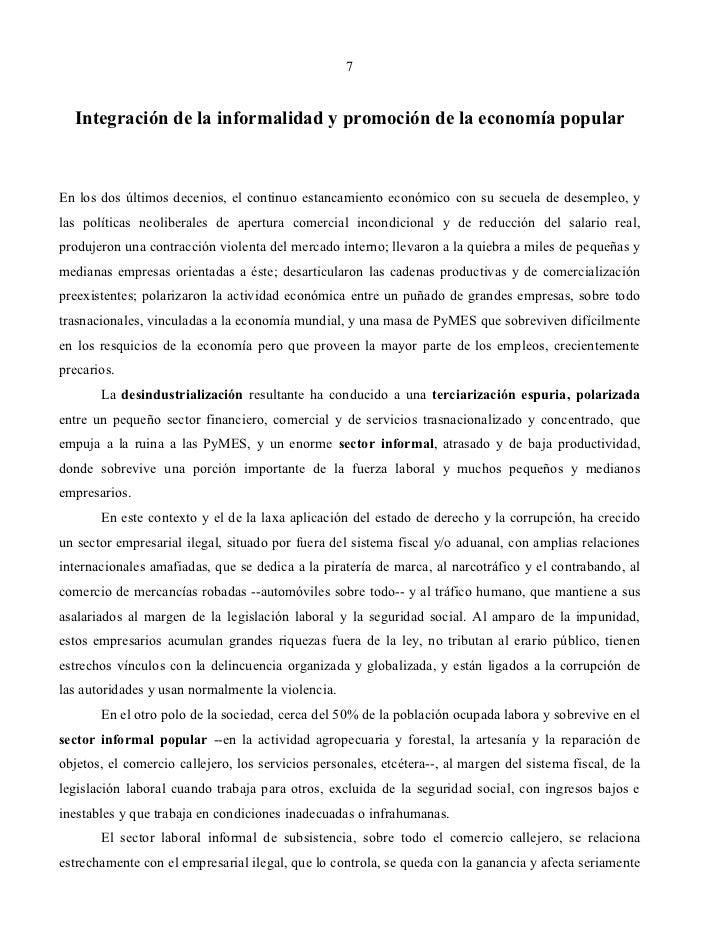 7  Integración de la informalidad y promoción de la economía popularEn los dos últimos decenios, el continuo estancamiento...