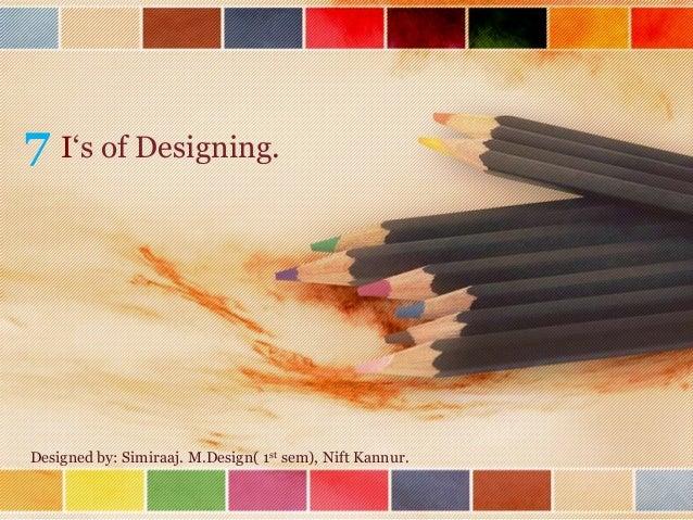 7 i's of designing