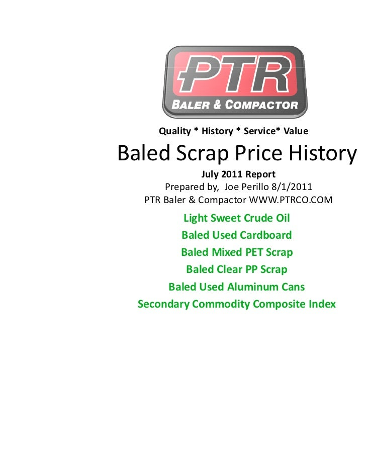 Quality*History*Service*ValueBaledScrapPriceHistoryBaled Scrap Price History                July2011Report     ...