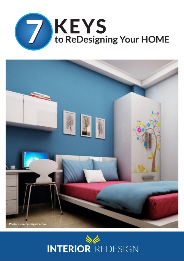 7 Keys To Redesigning Your Home Eternity