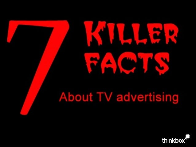 7 Killer Facts About Advertising