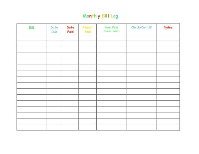 Monthly Bill Log Bill Date Due Date Paid Amount Paid How Paid (check ...