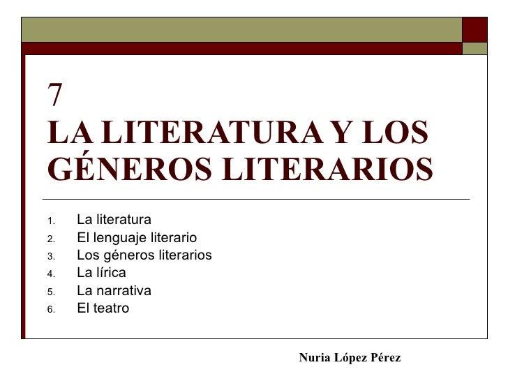 7 la literatura y los géneros literarios