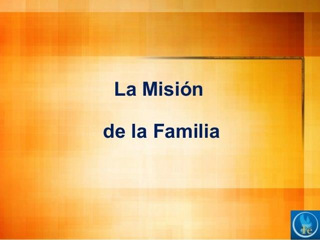 La misión de la familia