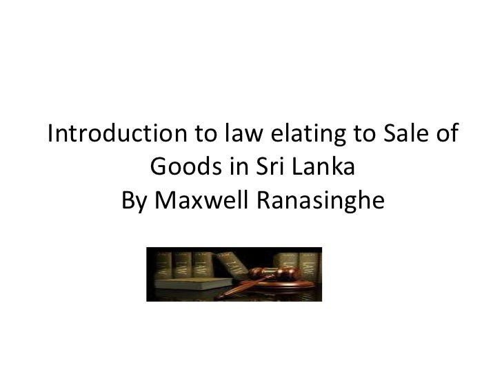 sale of goods ordinance Sales of goods act details the sales of goods act 1979 this is the act of english parliament which deals with the sale and buying of goods the act includes sections.