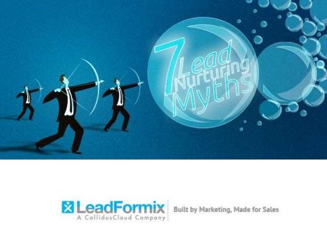 7 lead nurturing myths