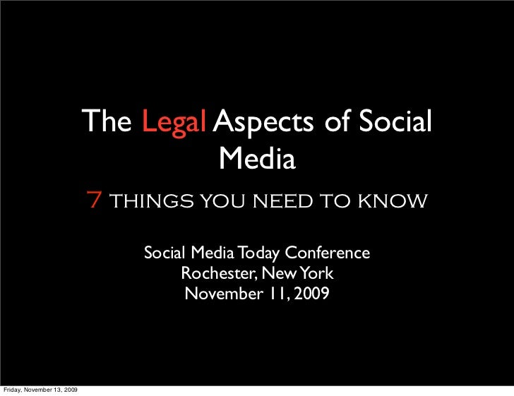 The Legal Aspects of Social                                       Media                             7 things you need to k...