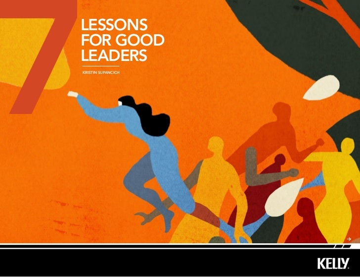 7 lessons for good leaders