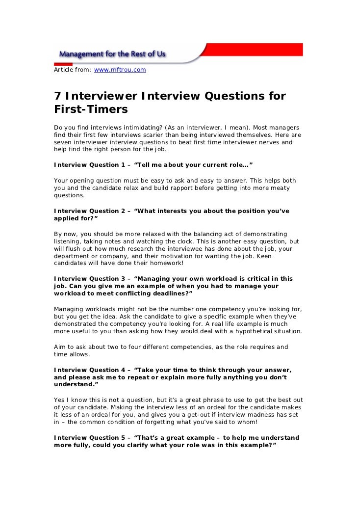 Article from: www.mftrou.com7 Interviewer Interview Questions forFirst-TimersDo you find interviews intimidating? (As an i...