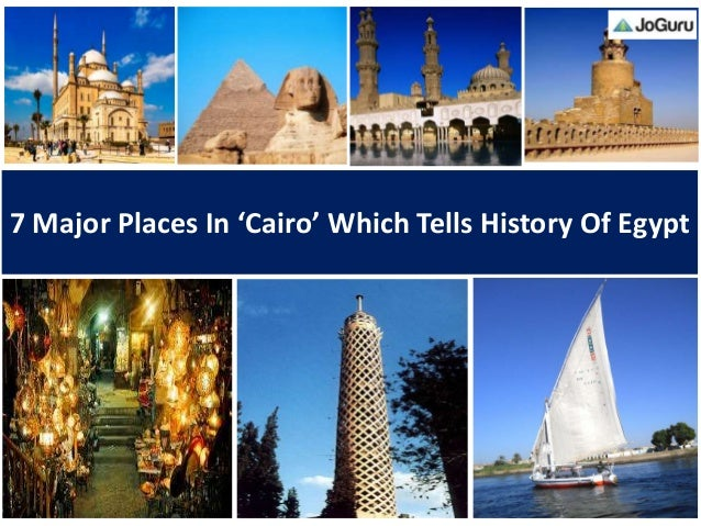 7 Major Places In Cairo
