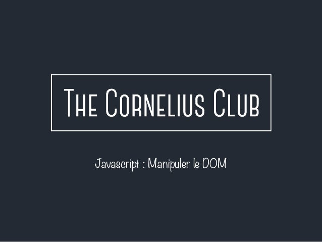 Javascript : Manipuler le DOM