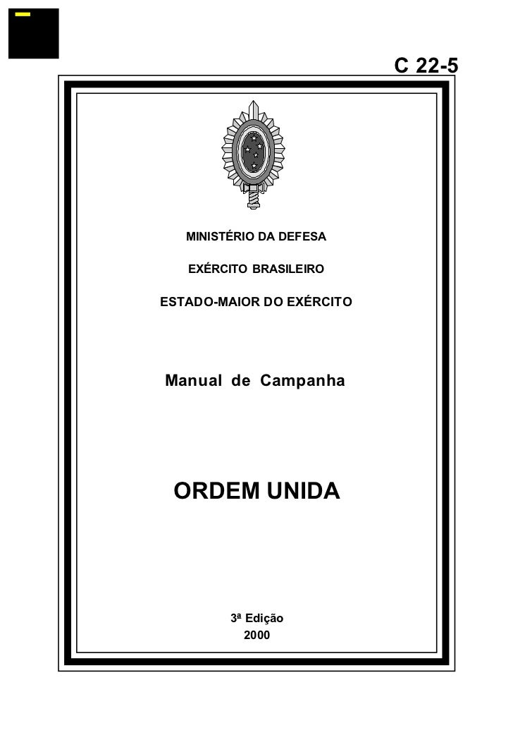 ¯                              C 22-5            MINISTÉRIO DA DEFESA         EXÉRCITO BRASILEIRO      ESTADO-MAIOR DO EXÉ...