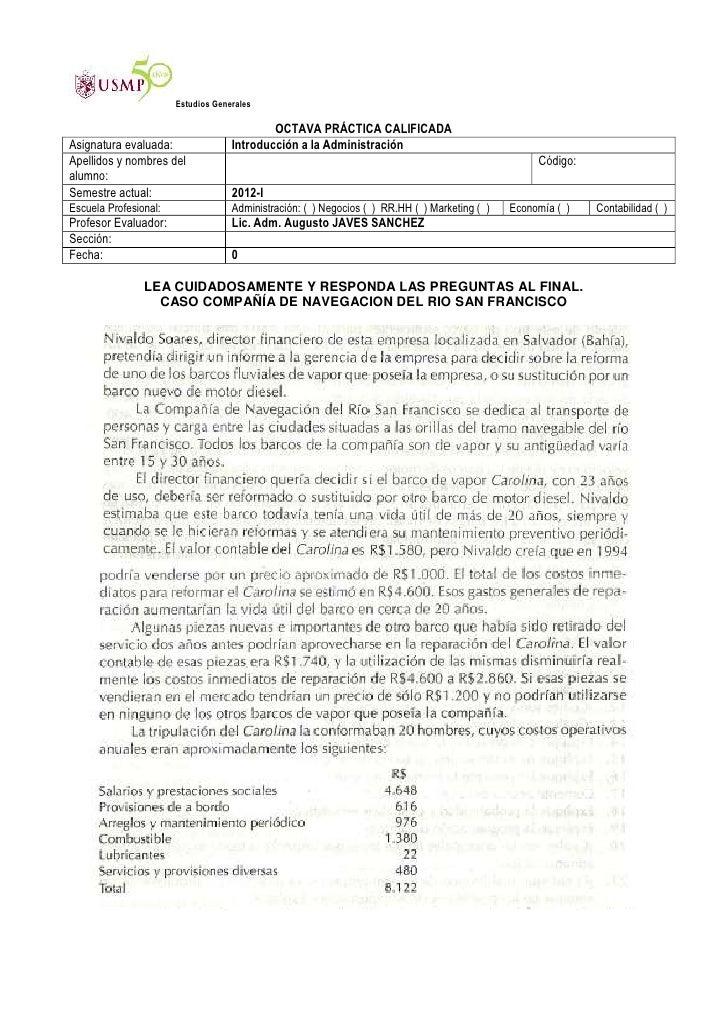 Estudios Generales                                            OCTAVA PRÁCTICA CALIFICADAAsignatura evaluada:              ...
