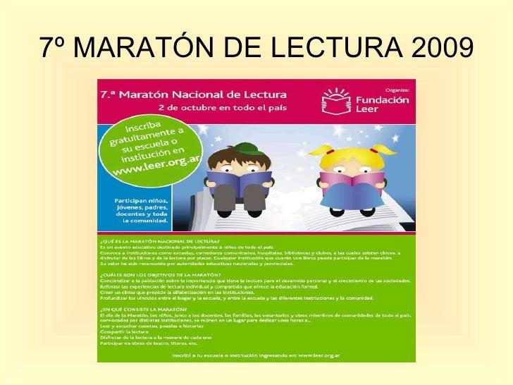 7º MARATÓN DE LECTURA 2009
