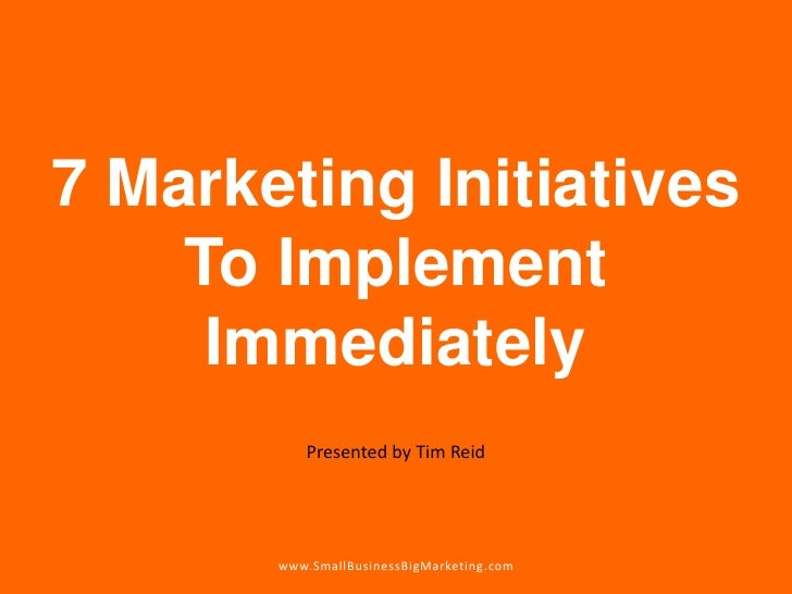 7 marketing initiatives