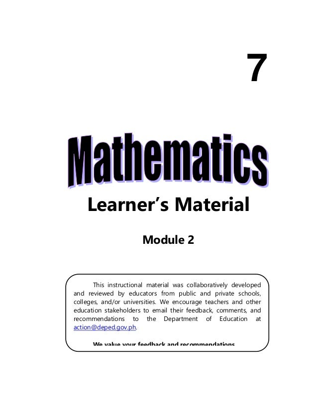 Learner's Material Module 2 7 This instructional material was collaboratively developed and reviewed by educators from pub...