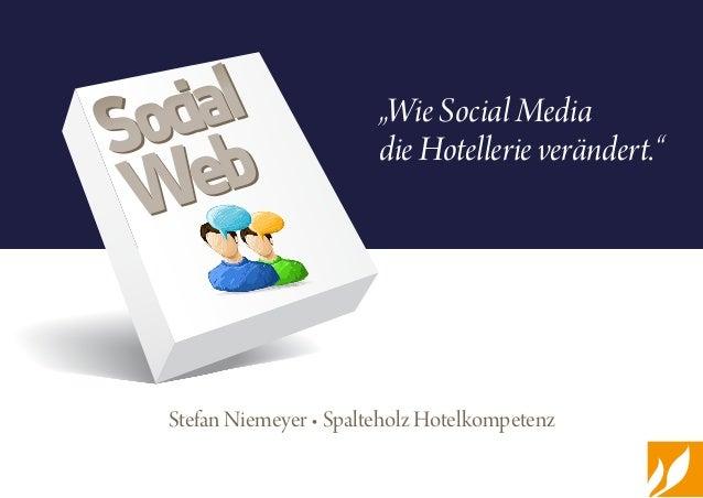 """Stefan Niemeyer • Spalteholz Hotelkompetenz """"Wie Social Media die Hotellerie verändert.""""Social Web  Social Web"""